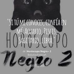 Read Exploto from the story Horóscopo Negro Scorpio Zodiac, Zodiac Signs, Aquarius, Gemini, Quotes En Espanol, Sharing Quotes, Cancer, Life Quotes, Wattpad
