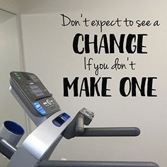 Don't Expect to see a change if you don't make one Vinyl Wall Decal by Wild Eyes Signs. Lettering Art Sticker Workout Room Weight room Exercise room home gym wall art wall decal HH2149. Don't expect to see a change if you don't make one ~~PRODUCT DESCRIPTION~~ * Removable vinyl wall decal * Colors can be selected from color palette from photo listing * Any sample photo used is for illustrative purposes. Measure area to ensure good fit. Custom sizing is available, please convo for quote....