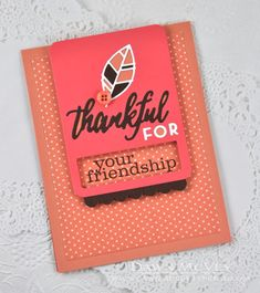 Thankful For Your Friendship Card by Dawn McVey for Papertrey Ink (August 2014)