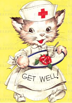 Get well soon says the cute vintage kitty cat nurse. Vintage Cards, Vintage Postcards, Get Well Wishes, Get Well Poems, Old Greeting Cards, Vintage Nurse, Gatos Cats, Cat Cards, Get Well Cards