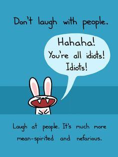 Don't Laugh With People Art Print ($15) - Sebastien Millon / Art & Illustration