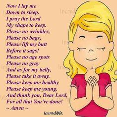 Dear Lord, I pray for...  :) hahaha