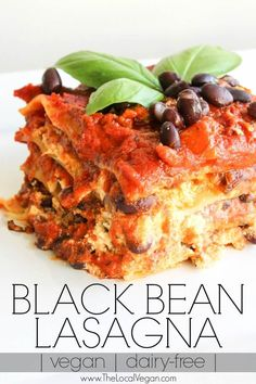 This Black Bean Lasagna is dairy free, vegan, and freezer friendly!