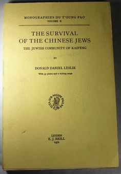 The Survival of the Chinese Jews; The Jewish Community of Kaifeng - Hideaway Books