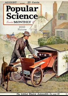 A cover gallery for Popular Science Old Magazines, Vintage Magazines, Small Electric Cars, Days Of Future Passed, Monthly Pictures, Science Magazine, Popular, Retro Futurism, First Photo