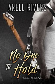 No One to Hold (The Hold Series Book 1) by [Rivers, Arell]