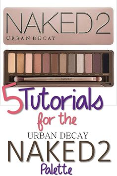 5 Tutorials Using the Urban Decay Naked 2 Palette http://youputiton.com/5-tutorials-using-the-urban-decay-naked-2-palette/