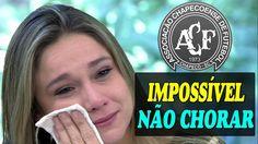 HOMENAGEM ÁS VÍTIMAS DA CHAPECOENSE - FERNANDA GENTIL CHORA AO VIVO NO E...