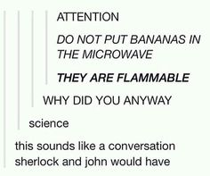 Ok but I want to put a banana in a microwave now