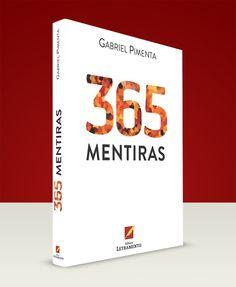 "Livro ""365 Mentiras"", de Gabriel Pimenta. Editora Letramento."