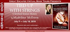 Tied Up with Strings (A Serebral Seniors Mystery) by Madeline McEwen