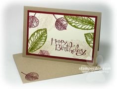 You can dress this Quick and Fun Vintage Leaves Card up or bang out a bunch of them quickly & economically.
