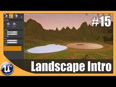 Unreal Engine 4 Beginner Tutorial Series - #15 Landscape Basics - YouTube