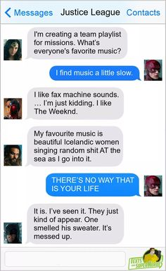 Superhero Texts, Woman Singing, Find Music, The Weeknd, Just Kidding, Justice League, A Team, Messages, Kids