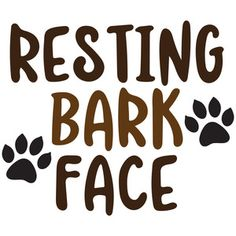 Welcome to the Silhouette Design Store, your source for craft machine cut files, fonts, SVGs, and other digital content for use with the Silhouette CAMEO® and other electronic cutting machines. Dog Quotes, Animal Quotes, I Love Dogs, Puppy Love, Dog Crafts, Dog Signs, Cricut, Crazy Dog, Dog Shirt