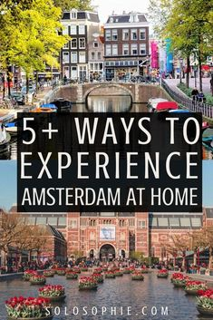 how to recreate Amsterdam at your home. Want to bring elements of the Dutch capital city life into your own home? here's a complete guide for creating the Amsterdam experience in the Netherlands