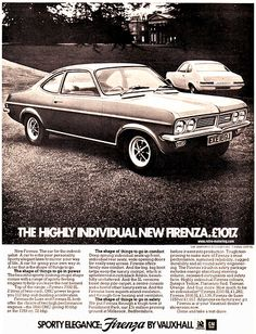 Vauxhall Firenza launched May a sporty take on the Viva HC introduced the previous year: 1971 Retro Cars, Vintage Cars, Classic Cars British, British Car, Vauxhall Motors, Transport Images, Car Advertising, Commercial Vehicle, Car Car