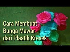 Cara membuat bunga mawar dari plastik kresek - YouTube Plastic Bottle Crafts, Plastic Bottles, Diy And Crafts, Recycling, Make It Yourself, Clothes For Women, Nara, Book, Cover