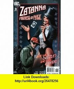 Zatanna (2010) #3 Brian Bolland Variant Cover Paul Dini, Stephane Roux, Brian Bolland, Karl Story ,   ,  , ASIN: B003WQHVRE , tutorials , pdf , ebook , torrent , downloads , rapidshare , filesonic , hotfile , megaupload , fileserve