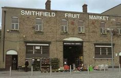Smithfield Fruit Market, Dublin, Ireland. Molly Malone, Dublin Street, Irish Catholic, Ireland Homes, Dublin Ireland, Old Photos, Ivy Rose, Strawberries, Scotland