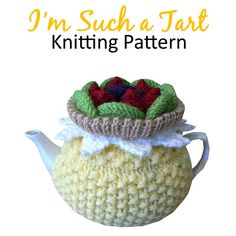 I'm Such a Tart Tea Cosy Pattern