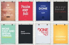 Posters for your office with motivational quotes from names like Steve Jobs, Mark Zuckerberg, Larry Page, etc. From Startup Vitamins.