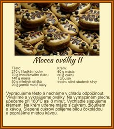 Mocca oválky II Christmas Candy, Christmas Baking, Christmas Cookies, Candy Recipes, Sweet Recipes, Baking Recipes, Czech Recipes, Meringue Cookies, Macaroons