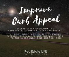 The first thing a buyer sees is a home external appearance. Improve curb appeal! #RealEstateTip by RealEstate LIFE (www.realestatelife.com.au) Real Estate Tips, Curb Appeal, Life, Inspiration, Biblical Inspiration, Inspirational, Sidewalk, Inhalation