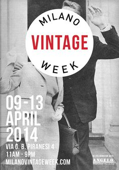 """Prima edizione della """"Milano Vintage Week"""" a Milano dal 9 al 13 aprile.  #MilanoVintageWeek #Vintage #Milano"""