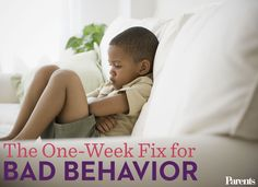 Parents: Here's how to change your actions to fix your child's bad behavior habits in just one week.