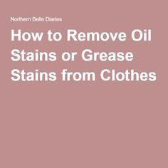 1000 ideas about remove oil stains on pinterest oil for How to remove grease stains from a shirt