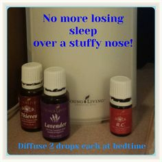 No more night time wake ups because of a runny or stuffy nose! Young Living Lavender, Thieves, and R.C.