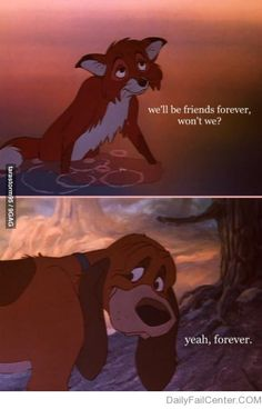 Friends Forever one of my favorite Disney quotes.