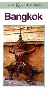 """Bangkok editado por Kairós.  Sofisticada, siempre activa, profundamente tradicional, en ocasiones enloquecedora y, sobre todo """"thai"""", todo eso y más es Bangkok. Realice un viaje por los canales alejándose del bullicioso centro, deambule por los magníficos templos de Bangkok, contemple la danza clásica o aprenda a cocinar los suntuosos platos thai."""