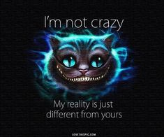 Discover and share Cheshire Cat From Alice In Wonderland Madness Quotes. Explore our collection of motivational and famous quotes by authors you know and love. Land Of Misfit Toys, Finding Nemo Quotes, We All Mad Here, Film Tim Burton, Citations Film, Chesire Cat, Cheshire Cat Grin, Cheshire Cat Tattoo, Alice And Wonderland Quotes