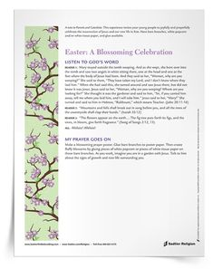 The Easter: A Blossoming Celebration Prayer Service and Activity is a downloadable Easter-themed prayer experience and activity designed for young people in the intermediate grades to joyfully and prayerfully celebrate the new life in Jesus Christ during the Easter season.