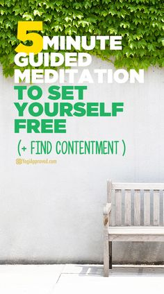 5-Minute Guided Meditation to Set Yourself Free   Find Contentment
