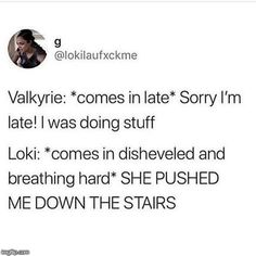 I'm sorry but her name isnt Valkyrie! Stop calling her that she was part of the Valkyrie, it's not her name <<< then what is her name cause she doesnt freakin tell us in the mcu. And she is the only valkyrie left so she can be called that Funny Marvel Memes, Dc Memes, Avengers Memes, Marvel Jokes, Loki Thor, Marvel Dc Comics, Marvel Avengers, Loki Laufeyson, Marvel Cinematic Universe