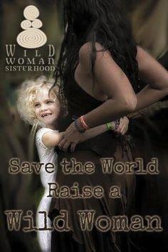 Wild Woman Sisterhood  Worldwide Teachings & Events.    #WildWomanSisterhood…