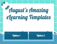 Take a look at these amazing eLearning templates released in August!