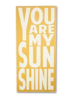 you are my sunshine - large - Barn Owl Primitives