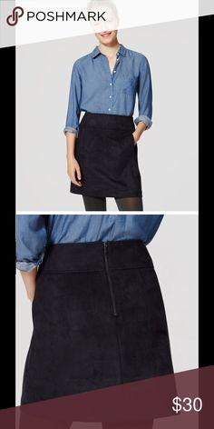 Ann Taylor Loft faux suede skirt Ann Taylor Loft faux suede skirt. NWT.color is fresh navy Ann Taylor Skirts