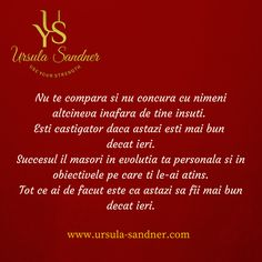 Ursula Sandner - Use your strength Say You, Love You, Ursula, True Words, Personal Development, Philosophy, Sola Fide, Psychology, Motivational