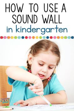 What is a Sound Wall and How Can It Be Used in a Kindergarten Classroom?