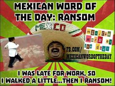 Mexican WOTD: Ransom