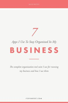 It is super important to have efficient workflows in place to run a business smoothly. here are my top apps that help me stay organized in my business and how I use them!