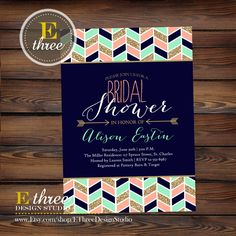 Printable Bridal Shower Invitation - Modern Aztec Chevron and Arrows Bridal Shower Invite - Navy, Mint, Gold, and Coral Tribal Shower Invite by EThreeDesignStudio on Etsy https://www.etsy.com/listing/230845913/printable-bridal-shower-invitation