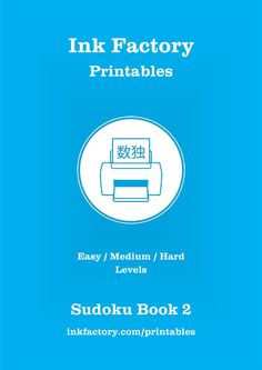 FREE Sudoku puzzle book by InkFactory.com - instant download http://www.inkfactory.com/printables/sudoku-puzzle-book-two/  #free #download  #sudoku