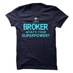 I am an Broker - vintage t shirts #zip up hoodies #wholesale hoodies