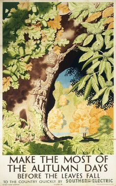 MISC: 'Make the Most of the Autumn Days before the Leaves Fall', SR poster, 1939.